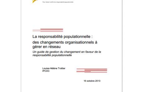 La responsabilité populationnelle : des changements organisationnels à gérer en réseau : un guide de gestion du changement en faveur de la responsabilité populationnelle